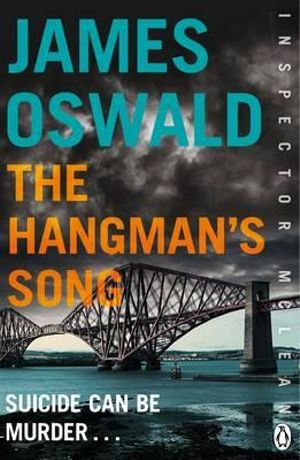 The Hangman's Song : An Inspector McLean Novel - James Oswald