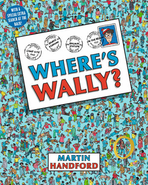 Where's Wally? : Where's Wally Series : Book 1 - Martin Handford