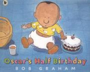 Oscar's Half Birthday - Bob Graham