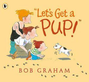 Let's Get a Pup! - Bob Graham