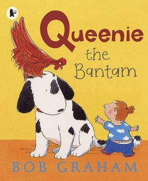 Queenie the Bantam - Bob Graham