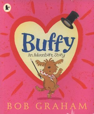 Buffy : An Adventure Story - Bob Graham