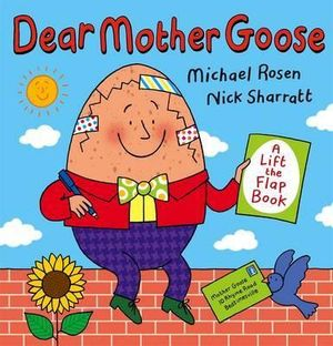 Dear Mother Goose - Michael Rosen