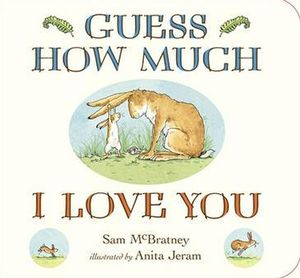 Guess How Much I Love You : Case Board Book - Sam McBratney