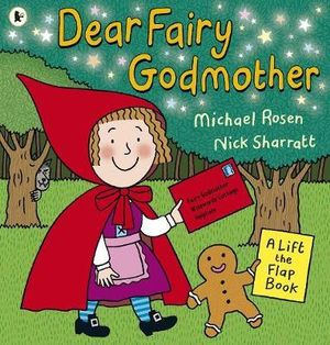 Dear Fairy Godmother - Michael Rosen