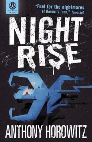Nightrise : Power of Five Series : Book 3 - Anthony Horowitz
