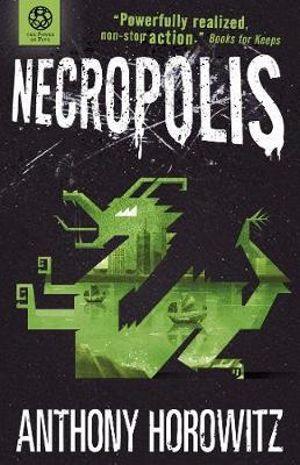 Necropolis : Power of Five Series : Book 4 - Anthony Horowitz
