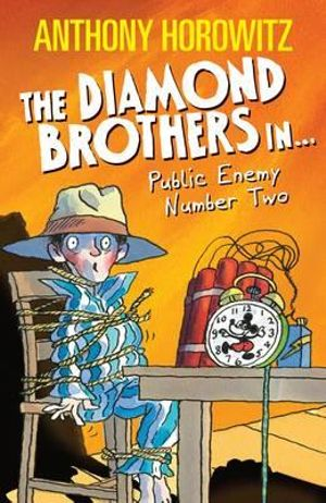 Public Enemy Number Two : The Diamond Brothers - Anthony Horowitz