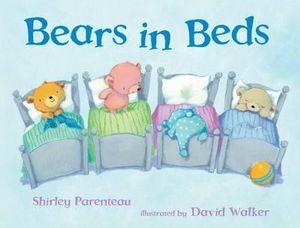 Bears in Beds Shirley Parenteau and David Walker