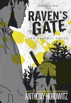 The Power of Five : Raven's Gate - The Graphic Novel - Anthony Horowitz