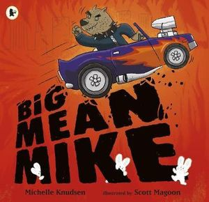 Big Mean Mike - Michelle Knudsen