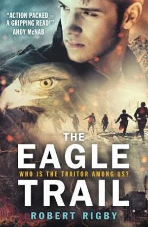 The Eagle Trail - Robert Rigby