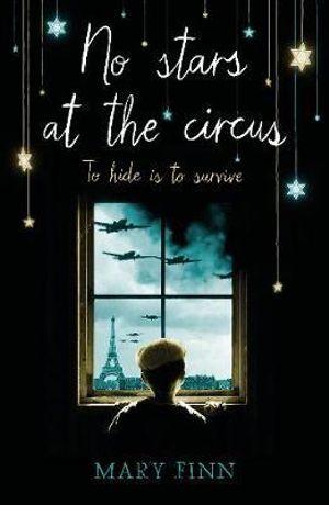 No Stars at the Circus - Mary Finn