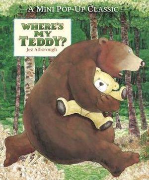 Where's My Teddy? - Jez Alborough