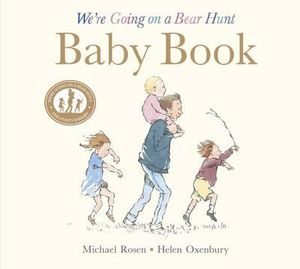 We're Going on a Bear Hunt : Baby Book: My First Year - Michael Rosen