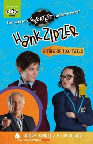 A Tale of Two Tails : Hank Zipzer : Book 15 - Henry Winkler