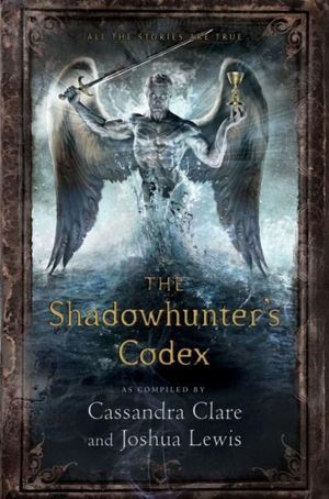 The Shadowhunter's Codex - Cassandra Clare