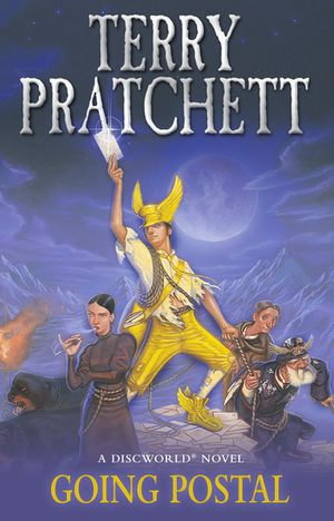 Going Postal : Discworld Novel : Book 33 - Terry Pratchett