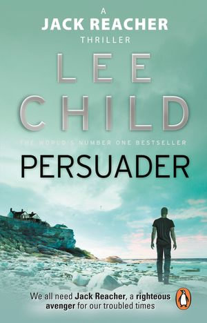 Persuader : (Jack Reacher 7) - Lee Child