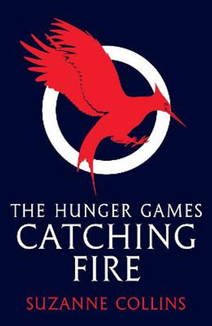 Catching Fire  : The Hunger Games: Book 2 (Adult Edition) - Suzanne Collins