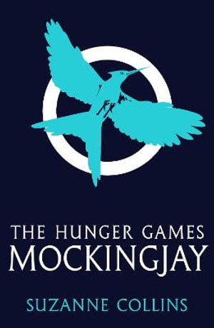 Mockingjay : The Hunger Games: Book 3 (Adult Edition) - Suzanne Collins