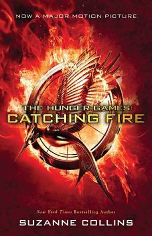 The Hunger Game : Catching Fire : Film tie-in Edition - Suzanne Collins