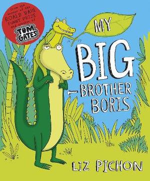 My Big Brother, Boris - Liz Pichon