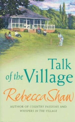 Talk of The Village - Rebecca Shaw