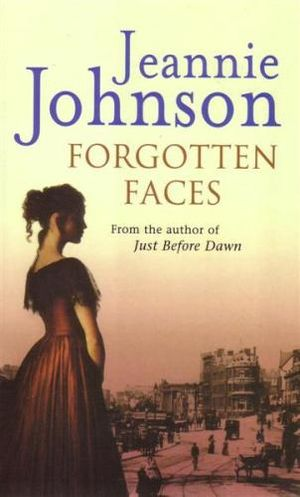 Forgotten Faces : The Strong Family : Book 3 - Jeannie Johnson