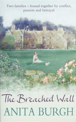 The Breached Wall  - Anita Burgh