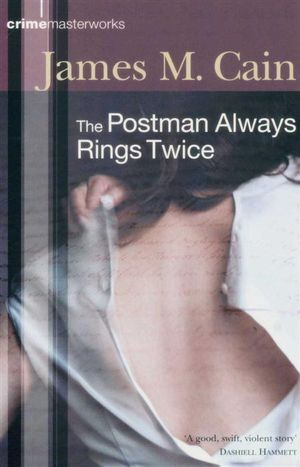 The Postman Always Rings Twice [BBC] - James M Cain