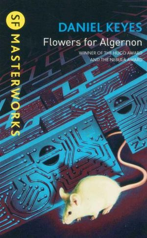 A review of the science fiction book flowers for algernon