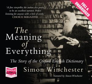 The Meaning of Everything - Simon Winchester