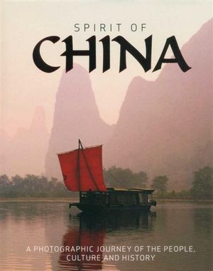 Spirit of China : A Photographic Journey of the People, Culture and History - Gill Davies