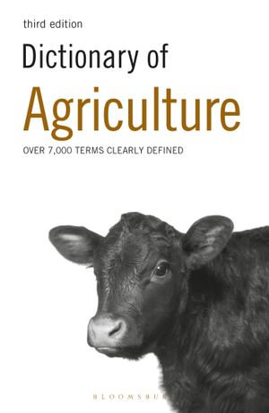 Dictionary of Agriculture - A & C Black Publishers Ltd