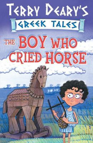 The Boy Who Cried Horse - Terry Deary
