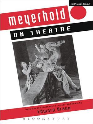 Meyerhold on Theatre - Vsevolod Meyerhold
