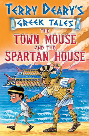 The Town Mouse and the Spartan House - Terry Deary