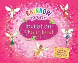 Rainbow Magic : Invitation to Fairyland : Rainbow Magic - Daisy Meadows