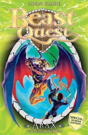 Arax the Soul Stealer : Beast Quest Special Editions : Book 3 - Adam Blade
