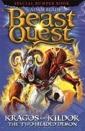 Kragos and Kildor the Two-headed Demon : Beast Quest Special Editions : Book 4 - Adam Blade
