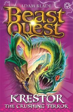 Krestor The Crushing Terror : Beast Quest The Lost World Series : Beast Quest : Book 39 - Adam Blade