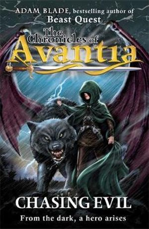 Chasing Evil : The Chronicles of Avantia : Book 2 - Adam Blade