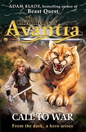 Call to War : The Chronicles of Avantia : Book 3 - Adam Blade