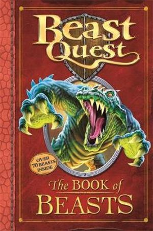 The Complete Book of Beasts : Beast Quest - Adam Blade