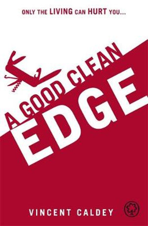Good Clean Edge Vincent Caldey
