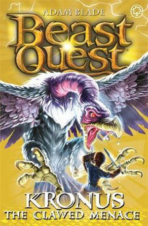 Kronus the Clawed Menace : Beast Quest The Pirate King Series : Beast Quest : Book 47 - Adam Blade