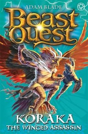 Koraka the Winged Assassin : Beast Quest The Warlock's Staff : Beast Quest : Book 51 - Adam Blade