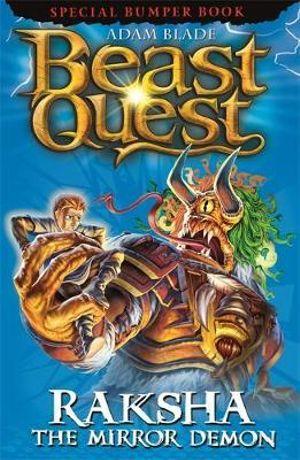 Raksha the Mirror Demon : Beast Quest Special Editions : Book 8 - Adam Blade