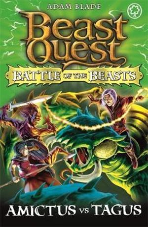 Amictus Vs Tagus : Beast Quest Battle of the Beasts Series : Book 2 - Adam Blade